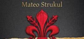 DINASTIJA MEDIČI: U IME PORODICE- Mateo Strukul