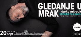 Komedija na nogama Darko Mitrović – Gledanje u mrak u Jazz kantini Lisabon