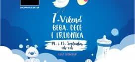 7. VIKEND  BEBA, DECE  I TRUDNICA
