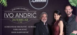 POETSKI KABARE IVO ANDRIĆ 20. FEBRUARA U JAZZ KANTINI LISABON