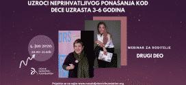 Webinar za roditelje sa Jelenom Đoković i psihologom Smiljanom Grujić – Uzroci neprihvatljivog ponašanja kod dece uzrasta 3-6 godina