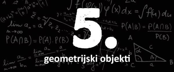 matematika5-geometrijski-objekti